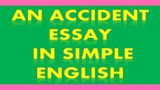 An Accident Essay in English