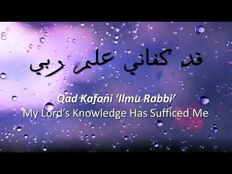 "Download Beautiful Nasheed ""Qad Kafani 'Ilmu Rabbi""  قَدْ كَفَانِي عِلْمُ رَبِّي (ENG–INDO Translation) 2 free"