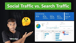 Social Traffic vs Search Traffic Which Is Better For Bloggers! 💰