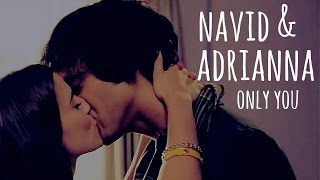 navid & adrianna   only you