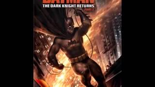 Batman : The Dark Knight Returns Part II (OST)