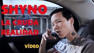 Shyno - La Cruda Realidad [Official Video]