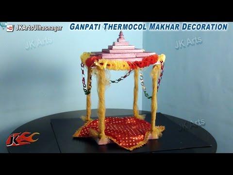 Diy Ganpati Thermocol Makhar Decoration How To Make Jk Arts 668