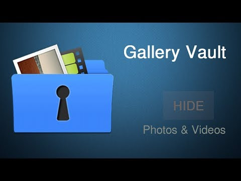 How to hide your file with gallery vault