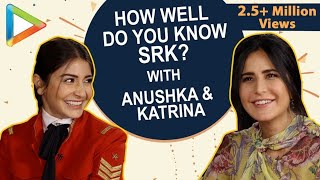 CRAZY: Katrina Kaif & Anushka Sharma Playing SRK QUIZ is a Laugh Riot | Zero