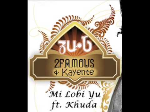 Mi Lobi Yu Khuda 2Famous & Kayente