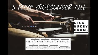 3 Piece Crossunder Fill - Advanced Drum Lesson by Nick Bukey