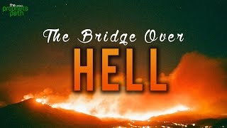 The Bridge Over Hell