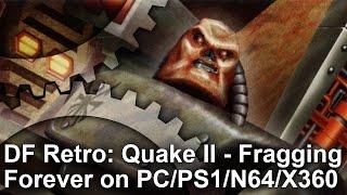 DF Retro: Quake 2 - The Legacy And The Ports!