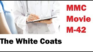 """The White Coats""-  a M-42 (MMC) Movie Production ।। 5 Minute Medical"