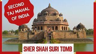 Sher Shah Suri Tomb, Sasaram, Bihar