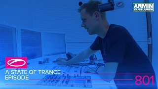A State Of Trance Episode 801 (#ASOT801)