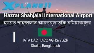 Shahjalal Airport শাহ্জালাল বিমানবন্দর Dhaka now available for flight sim X-Plane 11 Freeware VGHS