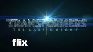 Transformers: The Last Knight - First Look