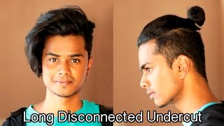Long Disconnected Undercut   Men's hairstyling tutorial