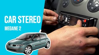 How to install the car stereo MEGANE 2 ????