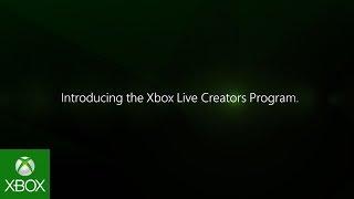 Xbox Live Creators Program - Launch Montage