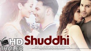 Shuddhi Movie HD Trailer | Varun Dhawan | Alia Bhatt | Girish Karnad | Ashutosh Rana | Pankaj Kapur