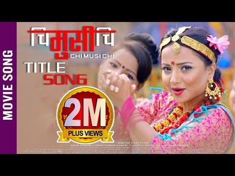 Xxx Mp4 New Nepali Movie CHI MUSI CHI Title Song 2018 Ft Namrata Sapkota Sunil Chhetri Alisha Sharma 3gp Sex