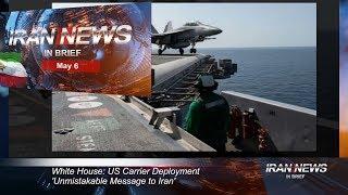 Iran news in brief, May 6, 2019