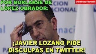 Javier Lozano se Burla de López Obrador y ahora pide disculpas - Campechaneando
