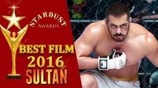Salman Khan's SULTAN - Viewers Choice BEST FILM 2016 - Stardust Awards 2016