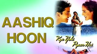 Aashiq Hoon - Kya Yehi Pyaar Hai | Aftab Shivdasani & Ameesha Patel | Sonu Nigam