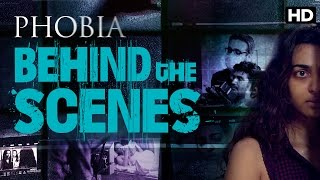 Phobia | Behind The Scenes