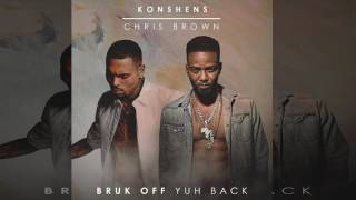 Konshens & Chris Brown - Bruk Off Yuh Back (Remix)