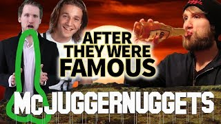MCJUGGERNUGGETS - AFTER They Were Famous - I RUINED WHAT CAREER ?