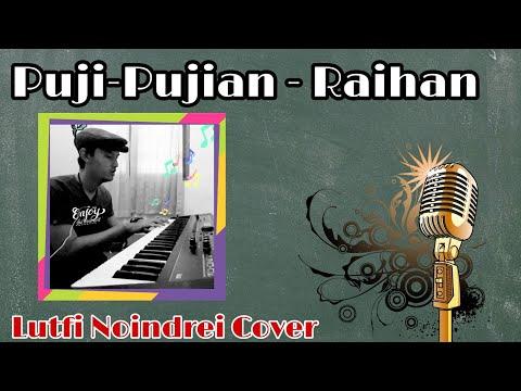Puji-Pujian (Raihan) cover by lutfi noindrei