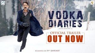 Vodka Diaries   Official Trailer   Kay Kay Menon   Raima Sen   Mandira Bedi   19th January 2018