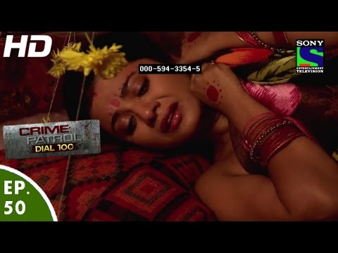Xxx Mp4 Crime Patrol Dial 100 क्राइम पेट्रोल Vyatha Episode 50 21st December 2015 3gp Sex