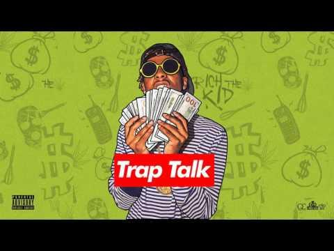 Rich The Kid - Trap Talk (Full Mixtape)