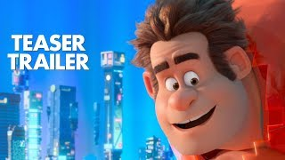 Ralph Breaks The Internet: Wreck-It Ralph 2 Official Teaser Trailer