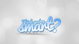 Season 1 Episode 1 | Think You Smart
