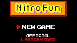 Nitro Fun - New Game (Lyric Video)
