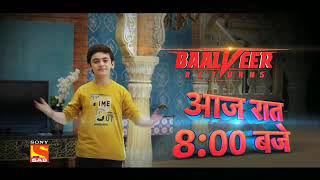 Baalveer Returns - start tonight at 8 -00 pm - sab tv