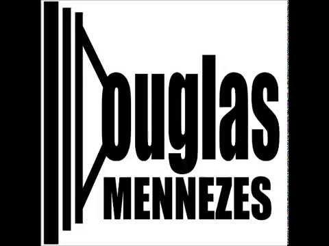 Douglas Mennezes La Alegria Original Mix