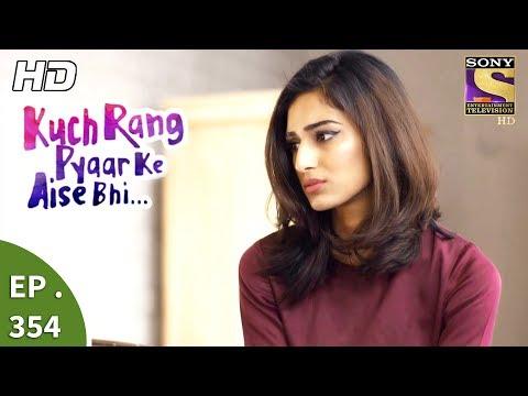 Xxx Mp4 Kuch Rang Pyar Ke Aise Bhi कुछ रंग प्यार के ऐसे भी Ep 354 7th July 2017 3gp Sex