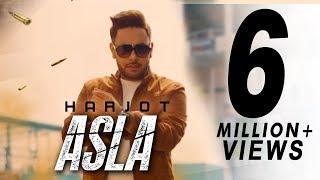 Asla | Harjot | Randy J | Goyal Music | Latest Punjabi Song 2017