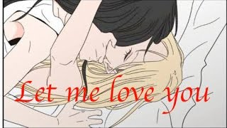Let me love you [MMV]