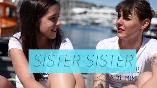 SISTER SISTER - LES COMPLEXES (MARION SECLIN & LOU HOWARD)