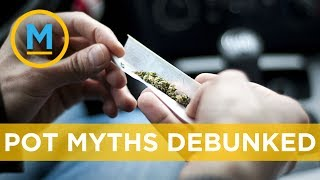 How marijuana actually impairs driving and other pot related myths debunked | Your Morning