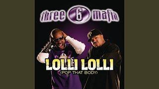 Lolli Lolli (Pop That Body) (Explicit)