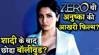 Anushka Sharma Quits Bollywood After Getting Married?