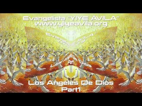 YIYE ÁVILA Los Angeles De Dios Part1