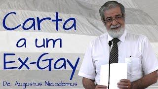 Carta a um Ex-Gay - Augustus Nicodemus