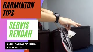 Tips Badminton Service -  Cara melakukan servis badminton Backhand rendah