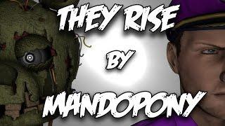 [FNAF SFM] | They Rise | By MandoPony
